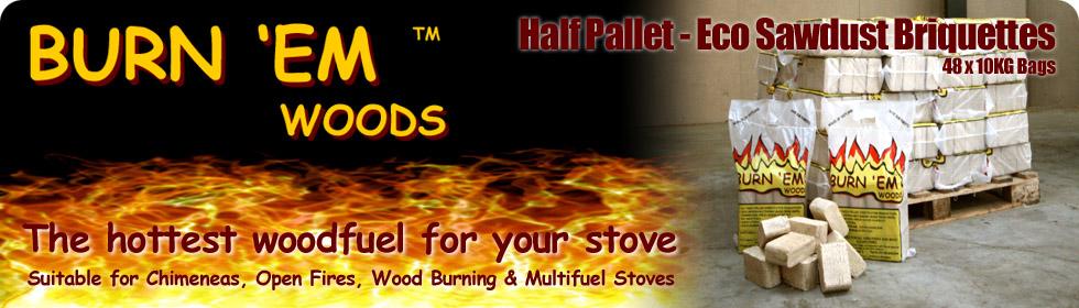 Burn em Woods half pallet